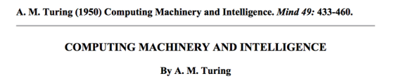 Turing's seminal 1950 paper, describing the 'Imitation Game' experiment